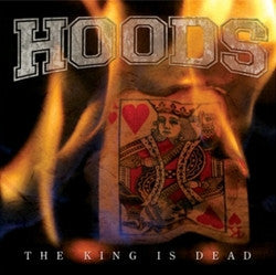 "Hoods ""King Is Dead"" CD"