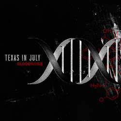 "Texas In July ""Bloodwork"" CD"