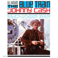 "Johnny Cash ""All Aboard The Blue Train With Johnny Cash"" LP"