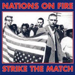 "Nations On Fire ""Strike The Match"" LP"