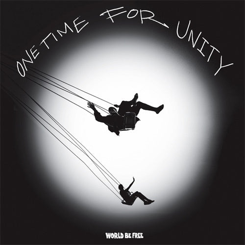 "World Be Free ""One Time For Unity"" 12"""