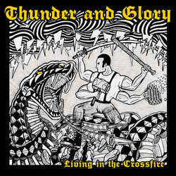 "Thunder & Glory ""Caught In The Crossfire"" 10"""