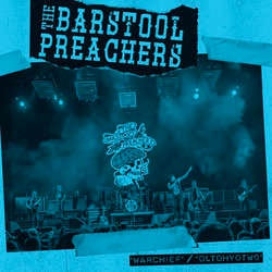 "The Barstool Preachers ""Warchief"" 7"""