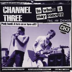 "Channel 3 ""To Whom It May Concern: The 1981 Demos"" LP"