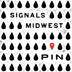 "Signals Midwest ""Pin"" LP"
