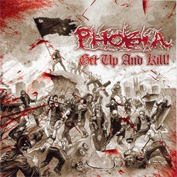 "Phobia ""Get Up And Kill"" LP"