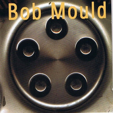 "Bob Mould ""Self Titled"" LP"