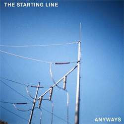 "The Starting Line ""Anyways"" 7"""