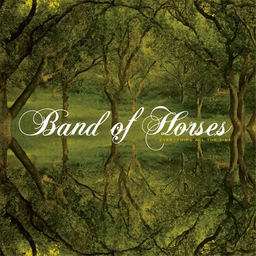 "Band Of Horses ""Everything All The Time"" LP"