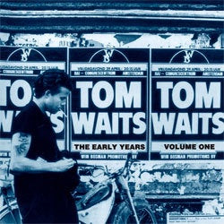 "Tom Waits ""The Early Years, Vol 1"" LP"