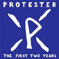 "Protester ""The First Two Years"" LP"