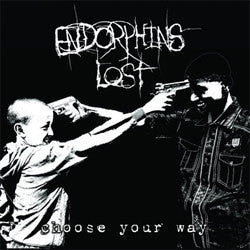 "Endorphins Lost ""Choose Your Way"" LP"