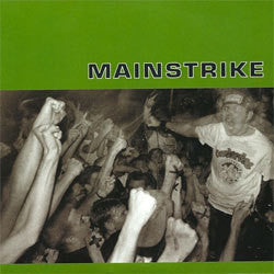 "Mainstrike ""Self Titled"" 7"""