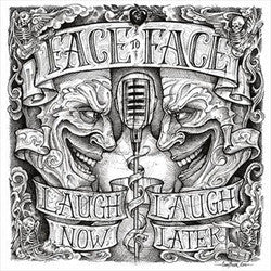 "Face To Face ""Laugh Now Laugh Later"" LP"
