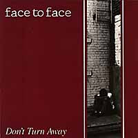 "Face To Face ""Don't Turn Away"" CD"