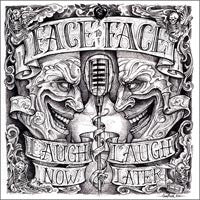 "Face To Face ""Laugh Now... Laugh Later"" CD"