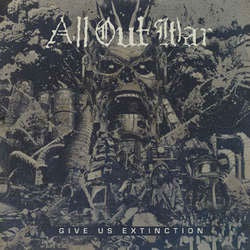 "All Out War ""Give Us Extinction"" CD"