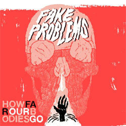 "Fake Problems ""How Far Out Bodies Go"" LP"
