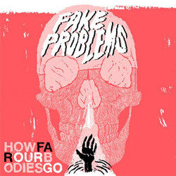 "Fake Problems ""How Far Our Bodies Go"" CD"