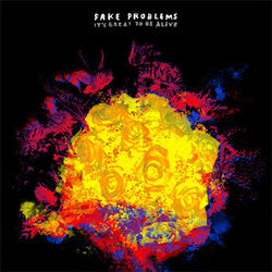 "Fake Problems ""Its Great To Be Alive"" LP"