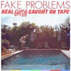 "Fake Problems ""Real Ghosts Caught On Tape"" LP"