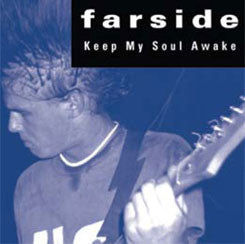 "Farside ""Keep My Soul Awake"" 7"""