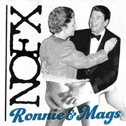 "NOFX ""Ronnie & Mags"" 7"""