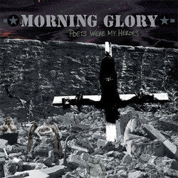 "Morning Glory ""Poets Were My Heroes"" CD"
