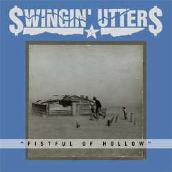 "Swingin' Utters ""Fistful Of Hollow"" CD"