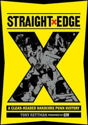 "Tony Rettman ""Straight Edge: A Clear-Headed Punk History"" Book"