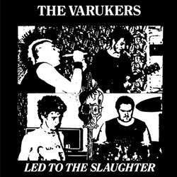 "The Varukers ""Led To The Slaughter"" 7"""