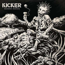 "Kicker ""Rendered Obsolete"" LP"