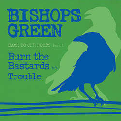 "Bishops Green ""Back To Our Roots Part 1"" 7"""