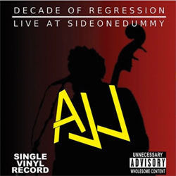 "AJJ ""Decade Of Regression: Live At SideOneDummy"" LP"