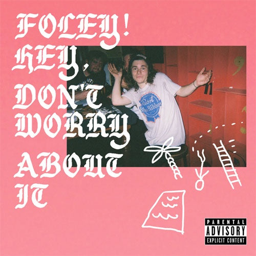 "FOLEY! ""Hey, Don't Worry About It"" LP"