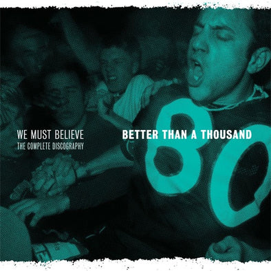 "Better Than A Thousand ""We Must Believe: The Complete Discography"" CD"
