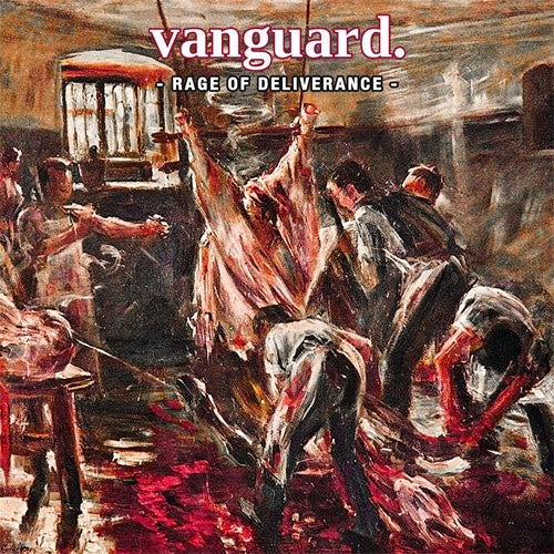 "Vanguard ""Rage Of Deliverance"" LP"