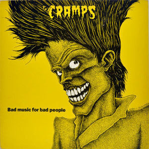 "The Cramps ""Bad Music For Bad People"" LP"