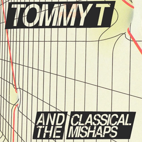 "Tommy T & The Classic Mishaps ""I Hate Tommy T"" 7"""