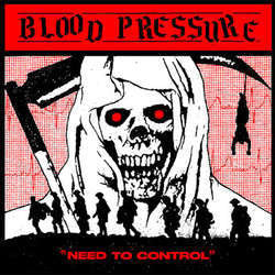 "Blood Pressure ""Need To Control"" LP"