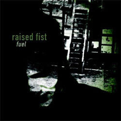 "Raised Fist ""Fuel"" CD"