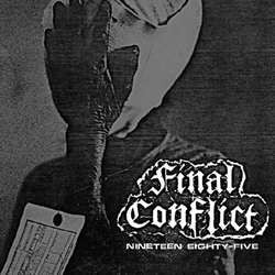 "Final Conflict ""Nineteen Eighty-Five"" LP"
