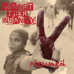 "Forward ""Against Their Insanity"" 12"""