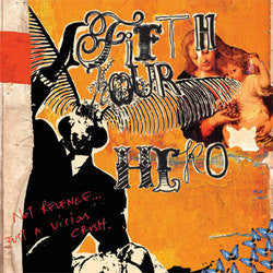 "Fifth Hour Hero ""Not Revenge Just A Vicious Crush"" LP"