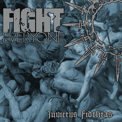 "Fight Everyone ""Invictus Fidelitas"" CD"