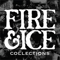 "Fire & Ice ""Collections"" CD"