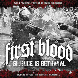 "First Blood ""Silence Is Betrayal"" CD"