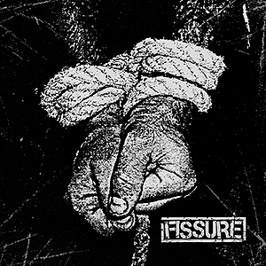 "Fissure ""S/t"" 7"""