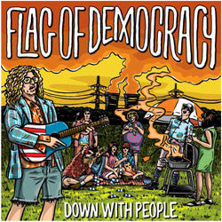 "Flag Of Democracy ""Down With People"" CD"