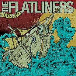 "The Flatliners ""Cynics"" 7"""